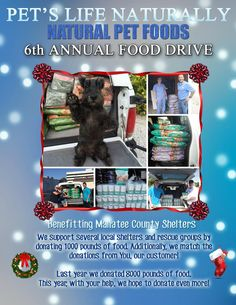"""One week left to stop by and donate! We match your donations! Let's help our furry friends! Natural Pet Food, Food Drive, Local Shelters, Manatee, Pet Life, Pup, Dogs, Nature, Holiday"