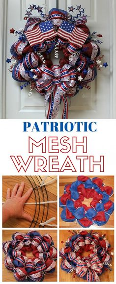 DIY Project Make a beautiful Patriotic Mesh Wreath to hang on your door Perfect for Memorial Day or Patriotic Wreath, Patriotic Crafts, July Crafts, Wreath Crafts, Diy Wreath, Wreath Ideas, Wreath Making, Deco Mesh Wreath Tutorial, Decor Crafts