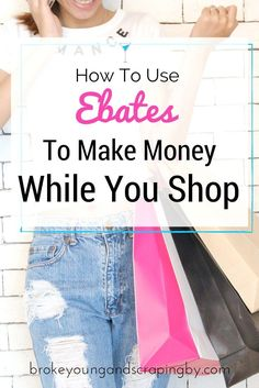 How To Use Ebates To Make Money While You Shop