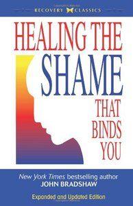 Healing the shame that binds you, by John Bradshaw (pdf link)