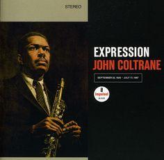 """Expression"" John Coltrane - (Impulse) 1926-1967"
