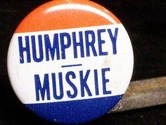 Hubert Humphrey Political Campaign Pinback Button