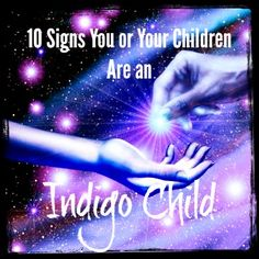 Do you or your children have a strong sense of intuition? Do you constantly think outside the box? Do you see auras or angels fairly easily? Then you may be an Indigo child, responsible for changing the world into a better place. Get all 10 traits Indigo children have on the blog.