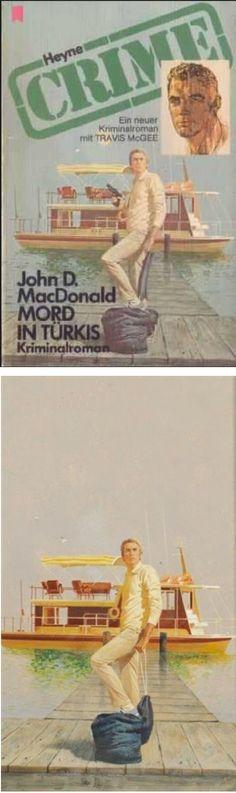 ROBERT McGINNIS - Mord In Türkis (The Dreadful Lemon Sky) by John D. MacDonald - 1974 Heyne - cover by mordlust.de - print by MutualArt