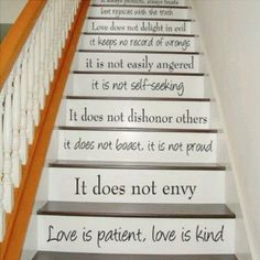 Love is patient. Love is patient. Love is patient. Love is patient. Wall Stickers, Vinyl Decals, Wall Decals, Stair Stickers, Wall Art, Wall Vinyl, Vinyl Art, Escalier Art, Stairway Art
