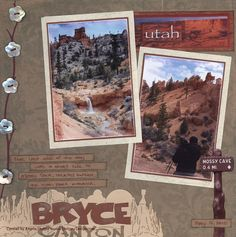 bryce canyon scrapbook layouts - Google Search