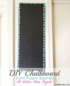 Make a DIY chalkboard from foam boards (a wooden board alternative).. A budget friendly idea that is save to have in a kid's home.. Dollar Store Project!