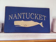 A personal favorite from my Etsy shop https://www.etsy.com/listing/245427095/handpainted-nantucket-wood-sign-custom