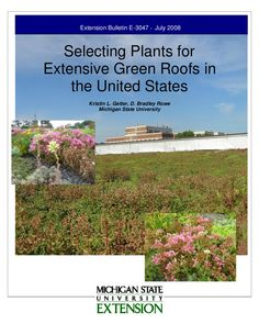 Selecting Plants for Extensive Green Roofs by Farrah85p via slideshare