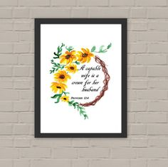 Printable Bible Verse Proverbs 12:4. Sunflower by JaraCreations