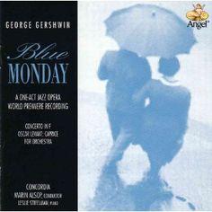 "Blue Monday - a one act ""Jazz Opera"" from Gershwin"