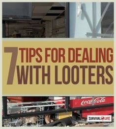 7 Tips for Surviving a Mob of Looters | Prepping Tips & Survival Skills You Need To Know When SHTF By Survival Life http://survivallife.com/2014/09/17/7-tips-for-surviving-a-mob-of-looters-2/