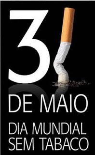 INFORMATIVO GERAL: 31 de maio - Dia Mundial sem Tabaco