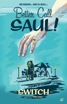 Poster for Better Call Saul season two, episode one by Matt Talbot
