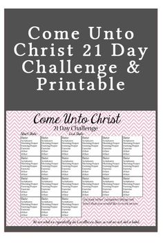 Maybe something like this for the lead up to camp. To aid the preparation of the girls and leaders. Come Unto Christ 21 Day Challenge-use this to create a pattern of daily prayers and scripture study. Great for Youth Groups! Family Scripture, Scripture Study, Scripture Reading, Daily Prayer, 21 Days Of Prayer, Saints, Lds Scriptures, 21 Day Challenge, Lds Church