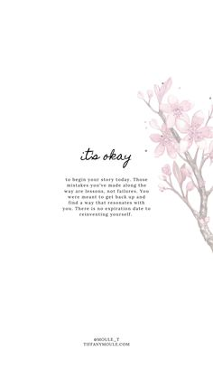 it's okay. Quote by Tiffany Moule Its Okay Quotes, Self Love Quotes, Change Quotes, Quotes To Live By, New Start Quotes, Encouragement Quotes, Wisdom Quotes, True Quotes, Motivational Quotes