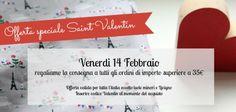 solo oggi per Saint Valentin! regaliamo la consegna a partire da 35€ di acquisti. Offerta valida solo per italia (eccetto Isole minori e Livigno) -per sfruttarne basta inserire il codice Valentin al momento del acquistio.