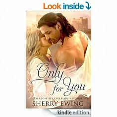MFRW Authors: A BOOK SPOTLIGHT Only For You @Sherry_Ewing #MFRWa...