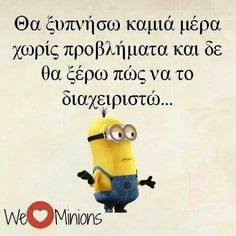 Minion Jokes, Minions Quotes, Funny Statuses, Funny Memes, Hilarious, We Love Minions, Funny Greek Quotes, True Words, Just For Laughs