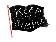Keep it Simple Art Print type hand lettering typography vintage graphic design