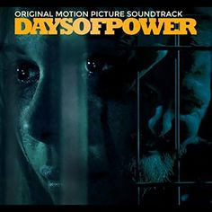 Original Motion Picture Soundtrack (OST) to the movie Days of Power (2017). Music composed by Various Artists. Days of Power Soundtrack #DaysOfPower #soundtrack #tracklist #FilmScores #FilmSoundtrack #OST http://soundtracktracklist.com/release/days-of-power-soundtrack/