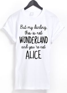 "Shirt mit Spruch ""This is not wonderland"" // t-Shirt mit typo by Gossengold via DaWanda.com"