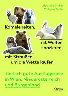"""Die Autoren trauen sich zu Wölfen ins Gehege, liefern sich ein """"Hatzerl"""" mit Huskys und Straußen, unternehmen einen Ausflug mit Kamelen und verbringen die Nacht mit Eulen und Waschbären. Sie bewundern herrliche Weiße Tiger und einen malenden Barockesel ebenso wie Millionen von fleißigen Regenwürmern und füttern eine der seltensten Vogelarten der Welt. #Niederösterreich #Burgenland #Reiseführer #Ausflugsziel #Österreich #Ausflug #Geheimtipp #Kurioses #Sehenswürdigkeiten #Wien #Tiere #Fauna White Tigers, Camels, Kinds Of Birds, Authors"""