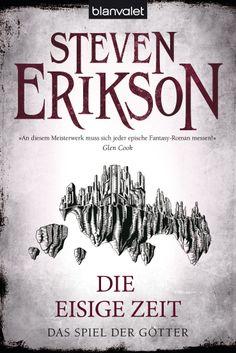 Assassinen, Magier, Politik, Intrigen, Action ... eine der originellsten und mitreißendsten Fantasyserien von heute - Das Spiel der Götter 4 - Die eisige Zeit von Steven Erikson
