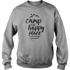 typography - Camp is My Happy Place shirts #gift #ideas #Popular #Everything #Videos #Shop #Animals #pets #Architecture #Art #Cars #motorcycles #Celebrities #DIY #crafts #Design #Education #Entertainment #Food #drink #Gardening #Geek #Hair #beauty #Health #fitness #History #Holidays #events #Home decor #Humor #Illustrations #posters #Kids #parenting #Men #Outdoors #Photography #Products #Quotes #Science #nature #Sports #Tattoos #Technology #Travel #Weddings #Women