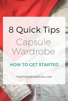 A few tips to get you started in your capsule wardrobe. || ThePrettySimpleLife.com