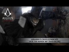 Assassin's Creed Syndicate - Jack the Ripper 360° Trailer [UK] - YouTube