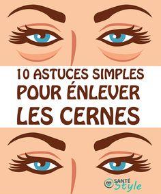 10 astuces simples pour enlever les cernes #santestyle #sante #health #aliments #food #beauté #cancer #weightloss #maigrir #perdredupoids #minceur #yoga #citation #quote