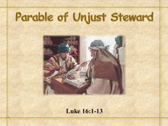 """Luke - 16 Now Jesus was also saying to the disciples, """"There was a certain rich man who had a manager [of his estate], and accusations [against this ma… Parables Of Jesus, Rich Man, Accusations, Sayings, Books, Livros, Lyrics, Livres, Book"""
