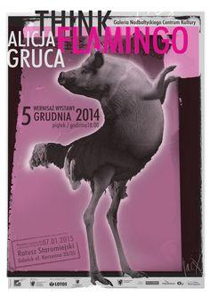 """Wystawa Alicji Grucy - """"Think Flamingo""""  Autor: Jacek Staniszewski  Więcej informacji: http://tiny.pl/qbwrj"""