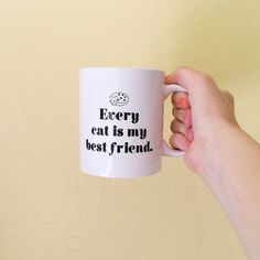 Coffee Mug Every Cat Is My Best Friend Cat by BrittanyGarnerDesign