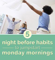 5 Night Before Habits to Jumpstart Monday Mornings - thegoodstuff Sunday Routine, Night Routine, Sunday Night, Monday Morning, Some Nights, Back To School, School Stuff, Saving Tips, Kids And Parenting