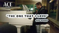 Ace Eshed - The One That I Love   Lyrics   ace music