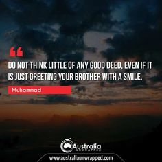 Meaningful & Inspirational Quotes by Prophet Muhammad - Australia Unwrapped Best Inspirational Quotes, Best Quotes, Prophet Muhammad Quotes, Perfection Quotes, Historical Quotes, Good Deeds, Human Mind, One Life, Understanding Yourself