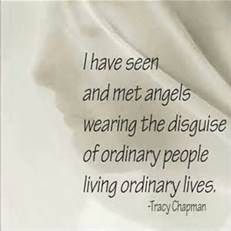 I have seen and met angels wearing the disguise of ordinary people living ordinary lives. Faith Quotes, Words Quotes, Wise Words, Sayings, Random Quotes, Life Quotes, Hospice Quotes, Angel 444, Favorite Quotes