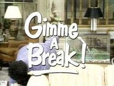 Gimme a Break! is an American sitcom which aired on NBC from October until May The series stars Nell Carter as the housekeeper for a widowed police chief (Dolph Sweet) and his three daughters. 80 Tv Shows, Old Shows, Great Tv Shows, Movies And Tv Shows, Childhood Tv Shows, My Childhood Memories, School Tv, 80s Tv, Tv Times