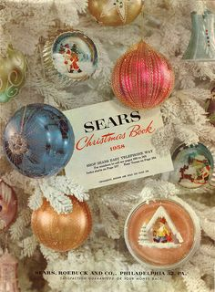 Sears Christmas Wish Books....  (the 1958 Sears Christmas Catalog now viewable at  www.wishbookweb.com )