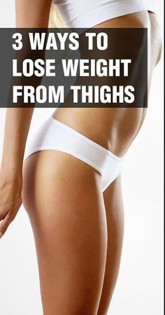 3 Ways To Lose Weight From Thighs | Tricksly