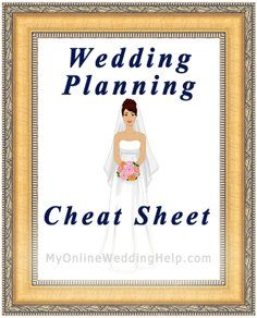 Wedding Planning Cheat Sheet | #MyOnlineWeddingHelp MyOnlineWeddingHelp.com