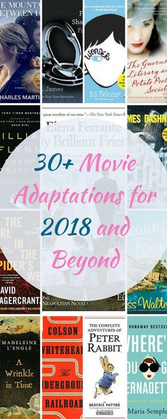 Love to Read? Love Movies? There's not much better than your favorite book as a movie. Is your favorite here? These 30 plus adaptations are sure to entertain. From Julia Roberts to Oprah Winfrey, the biggest stars are coming on screen. Pin now and watch later!