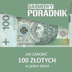 Zbiór porad, jaki sposób zarobić 100 złotych w ciągu jednego dnia. http://www.inwestycjewinternecie.pl/jak-zarobic-100-zlotych-lista-sprawdzonych-i-skutecznych-sposobow-na-zarabianie-przez-internet/ #inwestycjewinterneciepl #paninwestor #poradnik #100zl