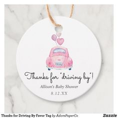 Thanks for Driving By Favor Tag Baby Shower Favours For Guests, Baby Shower Favors Girl, Baby Favors, Baby Shower Parties, Baby Shower Invitations, Baby Shower Gifts, Baby Showers, Regalo Baby Shower, Baby Shower Tags
