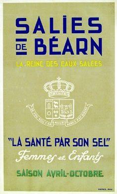 """Salies de Béarn - La reine des eaux salées - """"La santé par son sel"""" -"""