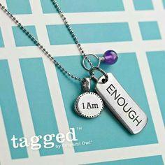 I Am ENOUGH :-)