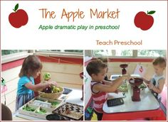 A visit to the apple market : an apple dramatic play center