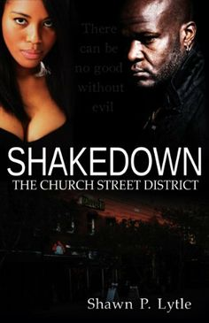 Shakedown: The Church Street District, http://www.amazon.com/dp/B009F2F6L2/ref=cm_sw_r_pi_awd_iiiAsb0BAFH9N
